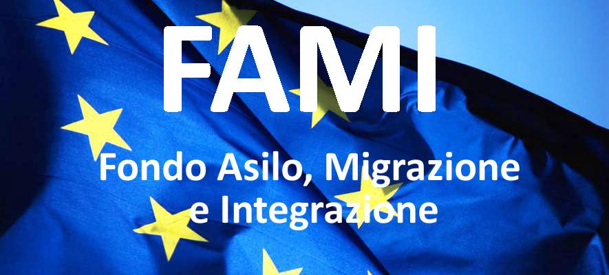 FAMI - Fondo Asilo, Migrazione e Integrazione